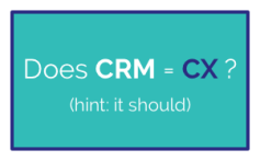 does CRM equal CX v2